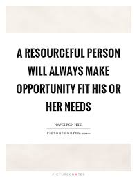 Resourceful Quotes & Sayings | Resourceful Picture Quotes